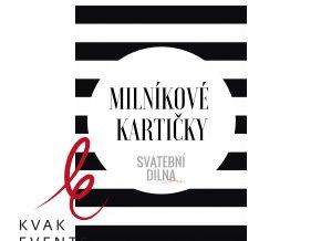 MILNÍKOVÉ KARTIČKY ČERNO-BÍLÁ I.